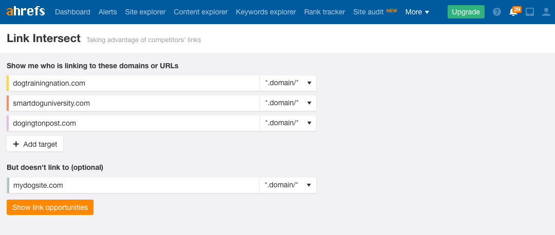 Screenshot of ahrefs Link Intersect feature showing three domains to check against our domain.